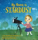 My Name Is Stardust Cover Image