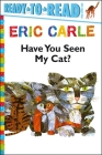Have You Seen My Cat? (The World of Eric Carle) Cover Image
