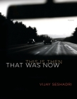 That Was Now, This Is Then: Poems Cover Image