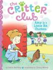 Amy Is a Little Bit Chicken (The Critter Club #13) Cover Image