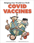 Helping Our World Get Well: Covid Vaccines Cover Image
