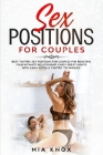 Sex Positions for Couples: Best Tantric Sex Positions for Couples for Boosting Your Intimate Relationship. Enjoy Great Nights with Kama Sutra & T Cover Image