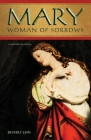 Mary: Woman of Sorrows Cover Image