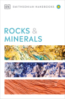 Rocks & Minerals (DK Smithsonian Handbook) Cover Image