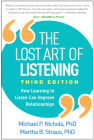 The Lost Art of Listening, Third Edition: How Learning to Listen Can Improve Relationships Cover Image