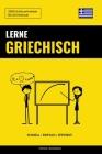 Lerne Griechisch - Schnell / Einfach / Effizient: 2000 Schlüsselvokabel Cover Image