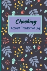 Checking Account Transaction Log: Checking Account Holder, Register Book, 6 Column Payment Record, Personal Checking Account Balance Register, Marble Cover Image