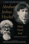 Abraham Joshua Heschel: Mind, Heart, Soul Cover Image