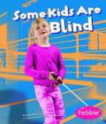 Some Kids Are Blind Cover Image