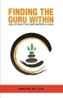 Finding the Guru Within: Solutions for Empowered Living Cover Image