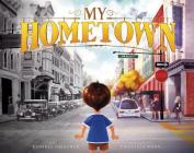 My Hometown (Fiction Picture Books) Cover Image