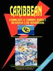 Caribbean Community and Common Market Business Law Handbook Cover Image