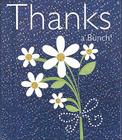 Thanks a Bunch ! Cover Image