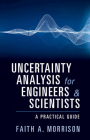 Uncertainty Analysis for Engineers and Scientists Cover Image