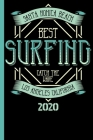 Santa Monica Beach Best Surfing Catch The Wave Los Angeles California 2020: Surfing, windsurfing, kitesurfing or wakesurfing Calendar for 2020 to ente Cover Image