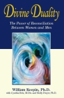 Divine Duality: The Power of Reconciliation Between Women and Men Cover Image
