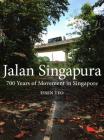 Jalan Singapura: 700 Years of Movement in Singapore Cover Image