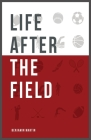 Life After The Field Cover Image