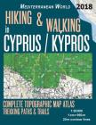 Hiking & Walking in Cyprus / Kypros Complete Topographic Map Atlas 1: 95000 Trekking Paths & Trails Mediterranean World: Trails, Hikes & Walks Topogra Cover Image