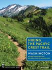 Hiking the Pacific Crest Trail: Washington: Section Hiking from the Columbia River to Manning Park Cover Image