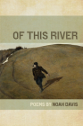 Of This River (Wheelbarrow Books) Cover Image