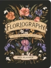 Floriography 2022 Monthly/Weekly Planner Calendar: Secret Meaning of Flowers Cover Image