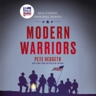 Modern Warriors Lib/E: Real Stories from Real Heroes Cover Image