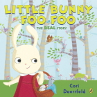Little Bunny Foo Foo: The Real Story Cover Image