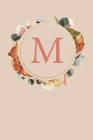M: Peach Monogram Sketchbook - 110 Sketchbook Pages (6 x 9) - Floral Watercolor Monogram Sketch Notebook - Personalized I Cover Image