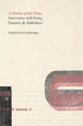 A Poetics of the Press: Interviews with Poets, Printers, & Publishers Cover Image