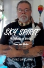 Sky Spirit: A Collection of Works, Poems and Quotes Cover Image