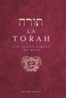 La Torah. Los Cinco Libros de Mose Cover Image