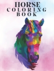 Horse coloring book: Beautiful Horses Coloring Book for Adults. Size Large 8.5