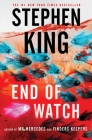 End of Watch: A Novel (The Bill Hodges Trilogy #3) Cover Image