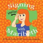 Signing with Maribeth: Baby Sign Language Cover Image