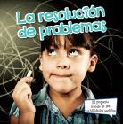 La Resolución de Problemas: Problem Solving (Little World Social Skills) Cover Image
