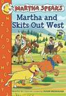 Martha and Skits Out West Cover Image