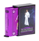 Star Wars: The Tiny Book of Legendary Women (Geeky Gifts for Women) Cover Image