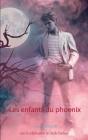Les enfants du phoenix Cover Image