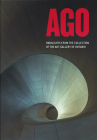 Ago: Highlights from the Collection of the Art Gallery of Ontario Cover Image