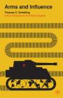 Arms and Influence (Veritas Paperbacks) Cover Image