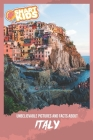 Unbelievable Pictures and Facts About Italy Cover Image