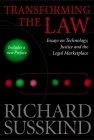 Transforming the Law: Essays on Technology, Justice, and the Legal Marketplace Cover Image