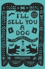 I'll Sell You a Dog Cover Image
