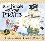 Small Knight and George and the Pirates Cover Image
