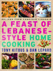 Feast of Lebanese-Style Home Cooking: Recipes from Comptoir Libanais Cover Image
