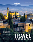 Lonely Planet's Guide to Travel Photography Cover Image
