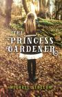 The Princess Gardener Cover Image