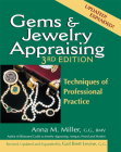 Gems & Jewelry Appraising (3rd Edition): Techniques of Professional Practice Cover Image
