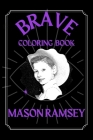 Mason Ramsey Brave Coloring Book: Funny Coloring Book Cover Image